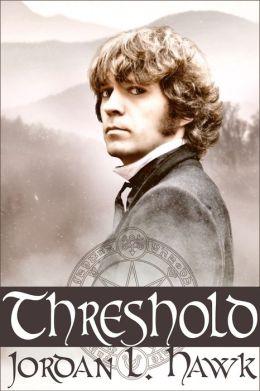 "Jordan L. Hawk, ""Threshold""."