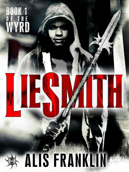 """Black and white photo book cover of a young man in a hoodie, holding a spear. The text """"LIESMITH"""" appears at the height of his chest, written in red. The name of the author, Alis Franklin, and the publisher's logo, Hydra, appear at the bottom of the image."""